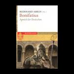 """Buch """"Bonifatius - Apostel der Deutschen"""""""