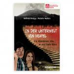 """Jugendroman: """"In der Unterwelt von Neapel. Ein Abenteuer, das in die Tiefe führt"""""""