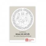 """""""Jesus ist mit Dir"""""""
