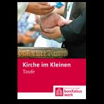 """Kirche im Kleinen (25er Paket): """"Taufe"""""""