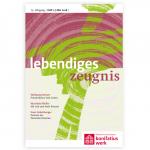 "Zeitschrift ""Lebendiges Zeugnis"" Probeheft"