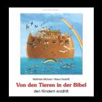 """Buch """"Von den Tieren in der Bibel den Kindern erzählt"""""""