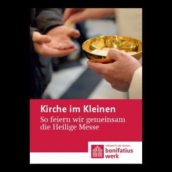 """Kirche im Kleinen (25er Paket): """"So feiern wir gemeinsam die heilige Messe"""""""