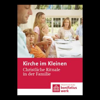 """Kirche im Kleinen (25er Paket): """"Christliche Rituale"""""""