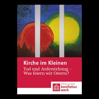 """Kirche im Kleinen (25er Paket): """"Tod und Auferstehung"""""""