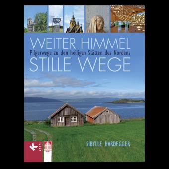 """Buch """"Weiter Himmel Stille Wege"""""""