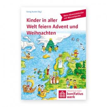 """Bastel-Adventskalender für Kinder:""""Kinder in aller Welt feiern Advent und Weihnachten"""""""
