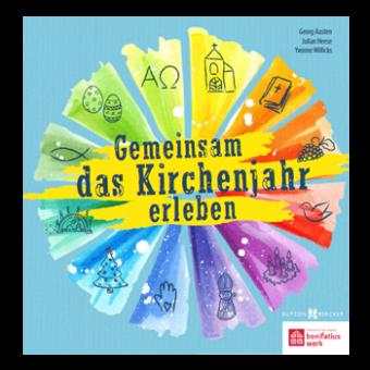 """Buch: """"Gemeinsam das Kirchenjahr erleben"""""""