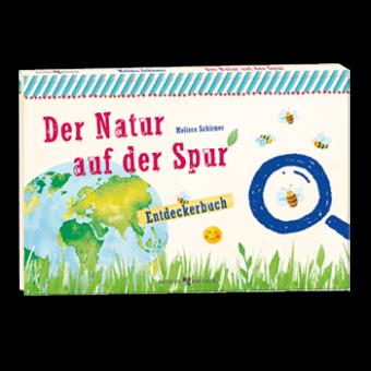 """Entdeckerbuch: """"Der Natur auf der Spur"""""""