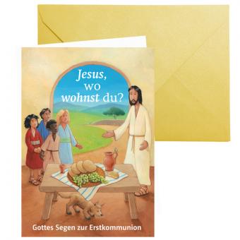 """Erstkommunionkarte """"Jesus, wo wohnst Du?"""""""