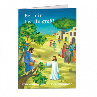 """Glückwunschkarte zur Erstkommunion 2022 """"Bei mir bist du groß!"""""""