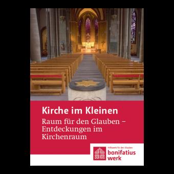 """Kirche im Kleinen (25er Paket): """"Raum für den Glauben - Entdeckungen im Kirchenraum"""""""