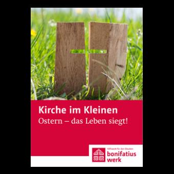 """Kirche im Kleinen (25er Paket): """"Ostern - das Leben siegt"""""""