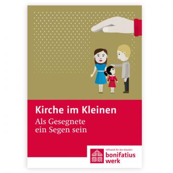 """Kirche im Kleinen (25er Paket): """"Als Gesegnete ein Segen sein"""""""