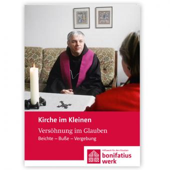 """Kirche im Kleinen (25er Paket): """"Versöhnung im Glauben - Beichte - Buße - Vergebung"""""""