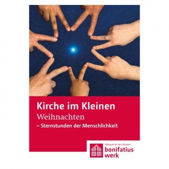 """Kirche im Kleinen (25er Paket): """"Weihnachten – Sternstunden der Menschlichkeit"""""""