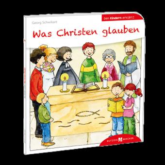 """Buch: """"Was Christen glauben"""""""