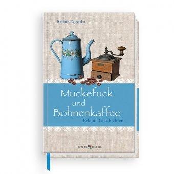 """Buch """"Muckefuck und Bohnenkaffee"""""""