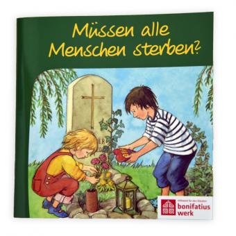 """Mini-Buch: """"Müssen alle Menschen sterben?"""""""