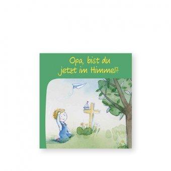 """Mini-Buch """"Opa, bist du jetzt im Himmel?"""""""