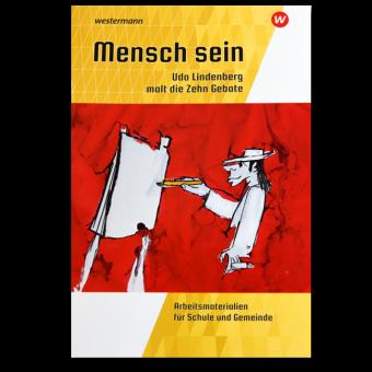 Broschüre für Gemeinde und Schule: Menschsein - Udo Lindenberg malt die Zehn Gebote