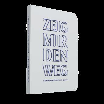"""Buch: """"Zeig mir den Weg"""""""