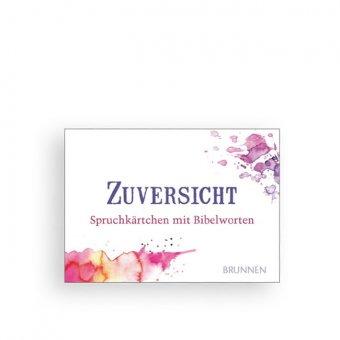 """Spruchkärtchen """"Zuversicht"""""""