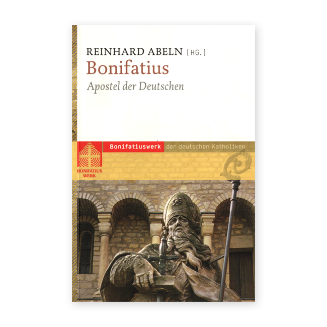 """Buch """"Bonifatius - Apostel der Deutschen"""" - VERGRIFFEN!!!"""