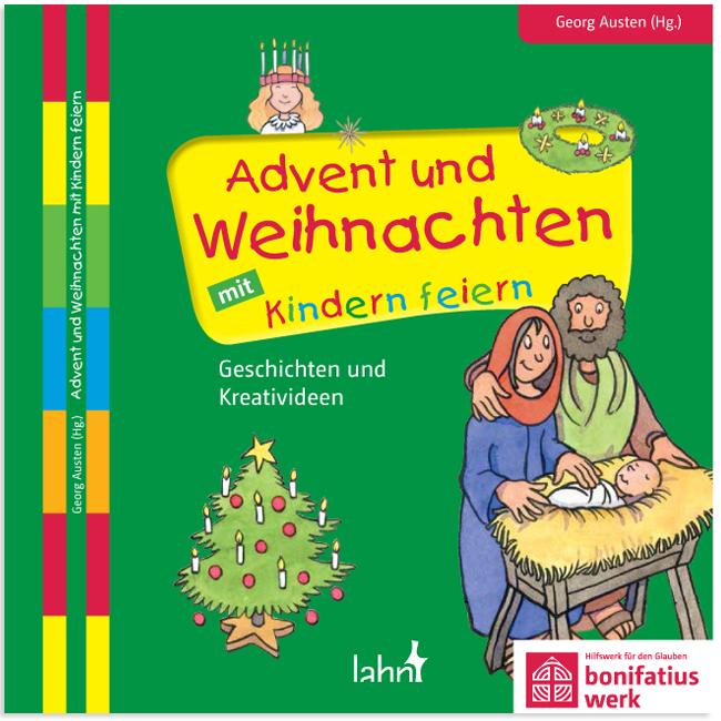 werkbuch advent und weihnachten mit kindern feiern. Black Bedroom Furniture Sets. Home Design Ideas
