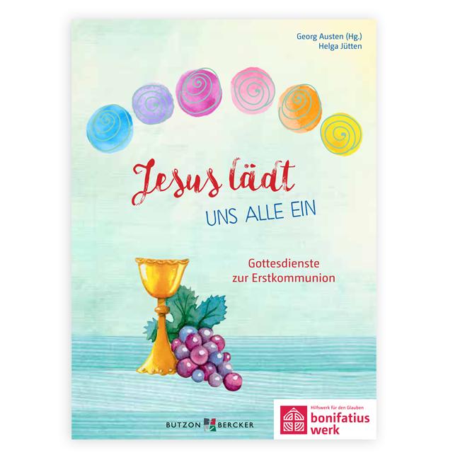"""Buch: """"Jesus lädt uns alle ein"""" - Gottesdienste zur Erstkommunion"""