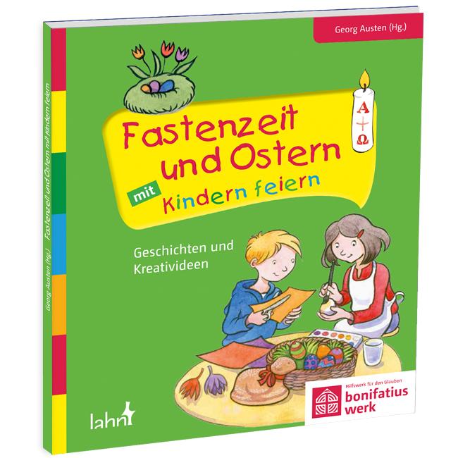 """NEU! Buch: """"Fastenzeit und Ostern mit Kindern feiern"""""""