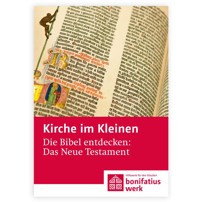 """Kirche im Kleinen (25er Paket): """"Die Bibel entdecken: Das Neue Testament"""""""