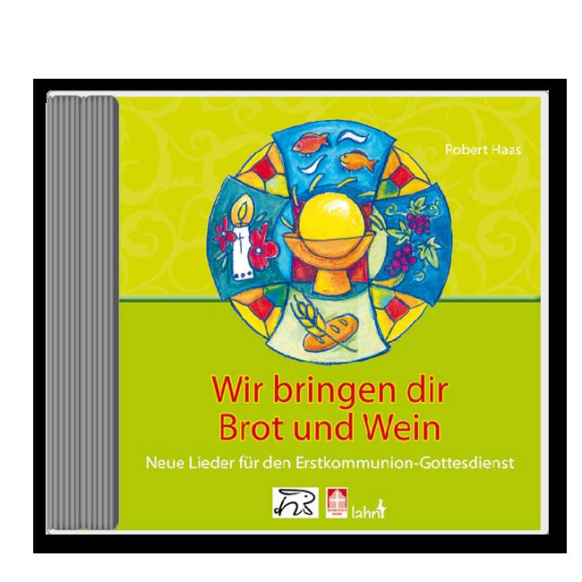 """CD """"Wir bringen dir Brot und Wein"""""""